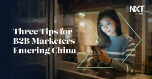 Three Tips for B2B Marketers Entering China